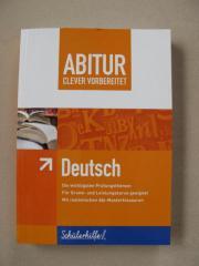 ABITUR Deutsch - clever vorbereitet - Schülerhilfe
