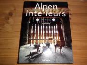 Alpen Interieurs auch Toskana und