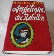 Angélique die Rebellin Anne Golon