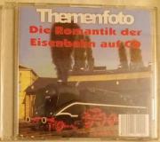 Die Romantik der Eisenbahn auf CD