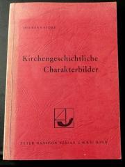 Hermann Storz - Kirchengeschichtliche Charakterbilder -